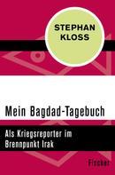 Stephan Kloss: Mein Bagdad-Tagebuch ★★★★
