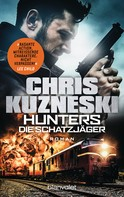 Chris Kuzneski: Hunters - Die Schatzjäger ★★★★