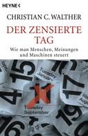 Christian C. Walther: Der zensierte Tag ★★★★★
