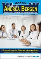Marina Anders: Notärztin Andrea Bergen 1378 - Arztroman