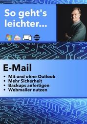 So geht's leichter: E-Mail - So klappt es mit E-Mail und Outlook