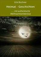 Erik Büchner: Heimat - Geschichten