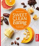 Katharina Kraatz: Sweet Clean Eating ★★★