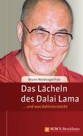 Bruno Waldvogel-Frei: Das Lächeln des Dalai Lama