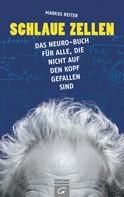 Markus Reiter: Schlaue Zellen ★★★★★