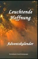 Annemarie Nikolaus: Leuchtende Hoffnung