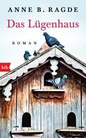Anne B. Ragde: Das Lügenhaus ★★★★