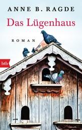 Das Lügenhaus - Roman
