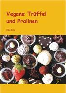 Ilka Irle: Vegane Trüffel und Pralinen