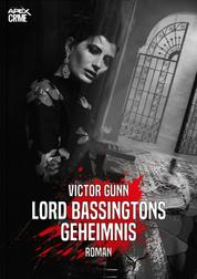 LORD BASSINGTONS GEHEIMNIS - Der Krimi-Klassiker!