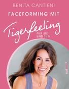 Benita Cantieni: Faceforming mit Tigerfeeling für sie und ihn ★★★