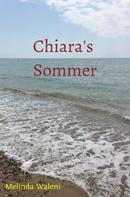 Melinda Waleni: Chiara's Sommer