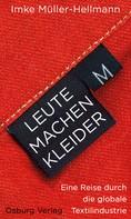 Imke Müller-Hellmann: Leute machen Kleider ★★★★★