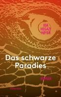 Ida Hegazi Høyer: Das schwarze Paradies