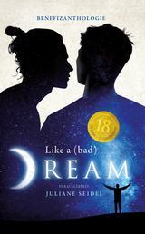 Like a (bad) Dream