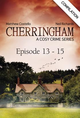 Cherringham - Episode 13 - 15