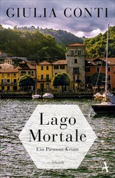 Lago Mortale - Ein Piemont-Krimi
