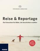 Peter Bongard: Reise & Reportage ★★★★