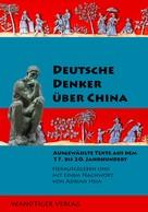 Karl Jaspers u.a.: Deutsche Denker über China