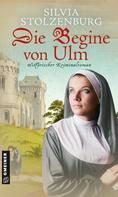 Silvia Stolzenburg: Die Begine von Ulm ★★★★