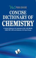 V&S Publishers' Editorial Board: Concise Dictionary Of Chemistry
