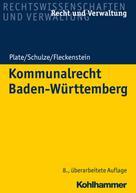 Klaus Plate: Kommunalrecht Baden-Württemberg