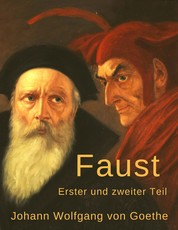Faust - Erster und zweiter Teil