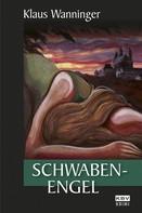 Klaus Wanninger: Schwaben-Engel ★★★★