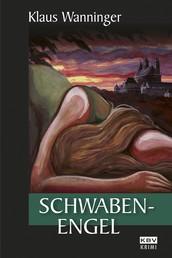 Schwaben-Engel - Kommissar Braigs elfter Fall