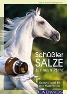 Hans-Heinrich Jörgensen: Schüßler-Salze für mein Pferd ★★★★★