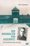 Reiner Engelmann: Der Buchhalter von Auschwitz ★★★★