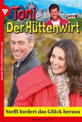 Toni der Hüttenwirt 128 – Heimatroman