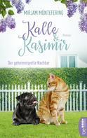 Mirjam Müntefering: Kalle und Kasimir - Der geheimnisvolle Nachbar ★★★★★