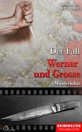 Der Fall Werner und Grosse - Minderlohn
