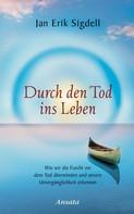 Jan Erik Sigdell: Durch den Tod ins Leben ★★★★