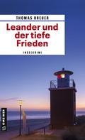 Thomas Breuer: Leander und der tiefe Frieden ★★★★