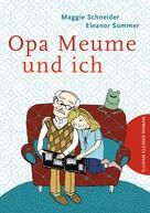 Maggie Schneider: Opa Meume und ich ★★★
