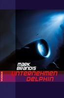 Mark Brandis: Mark Brandis - Unternehmen Delphin ★★★★