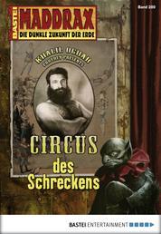 Maddrax - Folge 289 - Circus des Schreckens