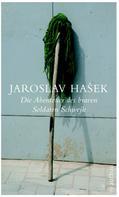 Jaroslav Hasek: Die Abenteuer des braven Soldaten Schwejk ★★★★