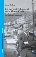 Anton Molling: Wieder mit Sehnsucht nach Monte Carlo ★★★