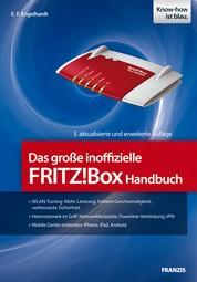 Das große inoffizielle FRITZ!Box Handbuch - Mobile Geräte einbinden: iPhone, iPad, Android