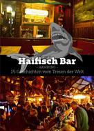 Stefan Kruecken: Haifisch Bar ★★★★