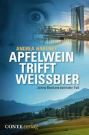 Andrea Habeney: Apfelwein trifft Weissbier ★★★★