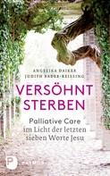 Angelika Daiker: Versöhnt sterben