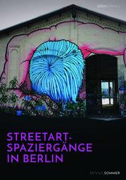 Streetart-Spaziergänge in Berlin