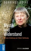 Dorothee Sölle: Mystik und Widerstand ★★★