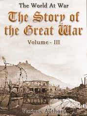 The Story of the Great War, Volume 3 of 8
