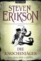 Steven Erikson: Das Spiel der Götter (11) ★★★★★