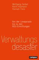 Wolfgang Seibel: Verwaltungsdesaster ★★★